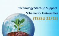 Technology Start-up Support Scheme for Universities (TSSSU) 2022/23