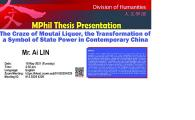 MPhil Thesis Presentation - The Craze of Moutai Liquor, the Transformation of a Symbol of State Power in Contemporary China