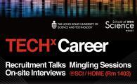 TECH x Career Series - [HLTH1010] TECH x Career Series - Recruitment Talks & On-Site Interviews