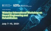 Waterloo International Workshop on Neural Engineering and Rehabilitation