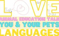Animal Education Talk – Love Languages of You & Your Pets