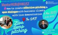 [MentorHUB] How to create effective pitching and open dialogue with business clients with live demonstration
