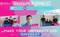 [MentorHUB] Make Your University Life Different! Start-Up(噏) with HKUST Entrepreneurs