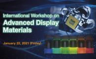 International Workshop on Advanced Display Materials
