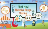 Mosi Mosi Inclusive Design Sharing