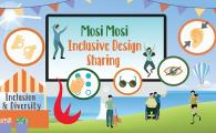 Mosi Mosi Inclusive Design Sharing