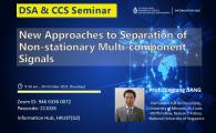 DSA Thrust Seminar | New Approaches to Separation of Non-stationary Multi-component Signals