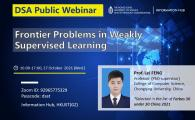 DSA Thrust Seminar | Frontier Problems in Weakly Supervised Learning