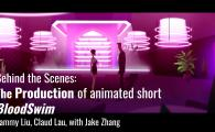 The Production of animated short Blood Swim