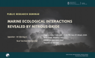 Research Seminar by Earth, Ocean and Atmospheric Sciences Thrust, Function Hub, HKUST (GZ)  - Marine Ecological Interactions Revealed by Nitrous Oxide