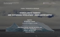 Research Seminar by Earth, Ocean and Atmospheric Sciences Thrust, Function Hub, HKUST (GZ)  - Hydroclimatic Changes and Sustainable Development under Uncertainties