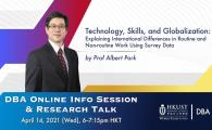HKUST DBA Online Info Session & Research Talk by Prof Albert Park