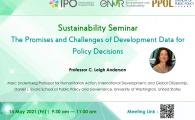 Interdisciplinary Program Office (IPO) Sustainability Seminar Series  - The Promises and Challenges of Development Data for Policy Decisions