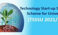 Technology Start-up Support Scheme for Universities (TSSSU) 2021/22