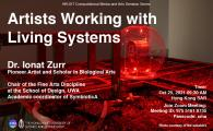 Computational Media and Arts SeminarSeries  - Artists Working with Living Systems