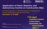 "Application of Vision, Robotics and Autonomous Control on Construction Sites""in ICARCV 2020"