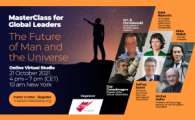 """Masterclass for Global Leaders – """"The Future of Man, Economy and the Universe"""""""